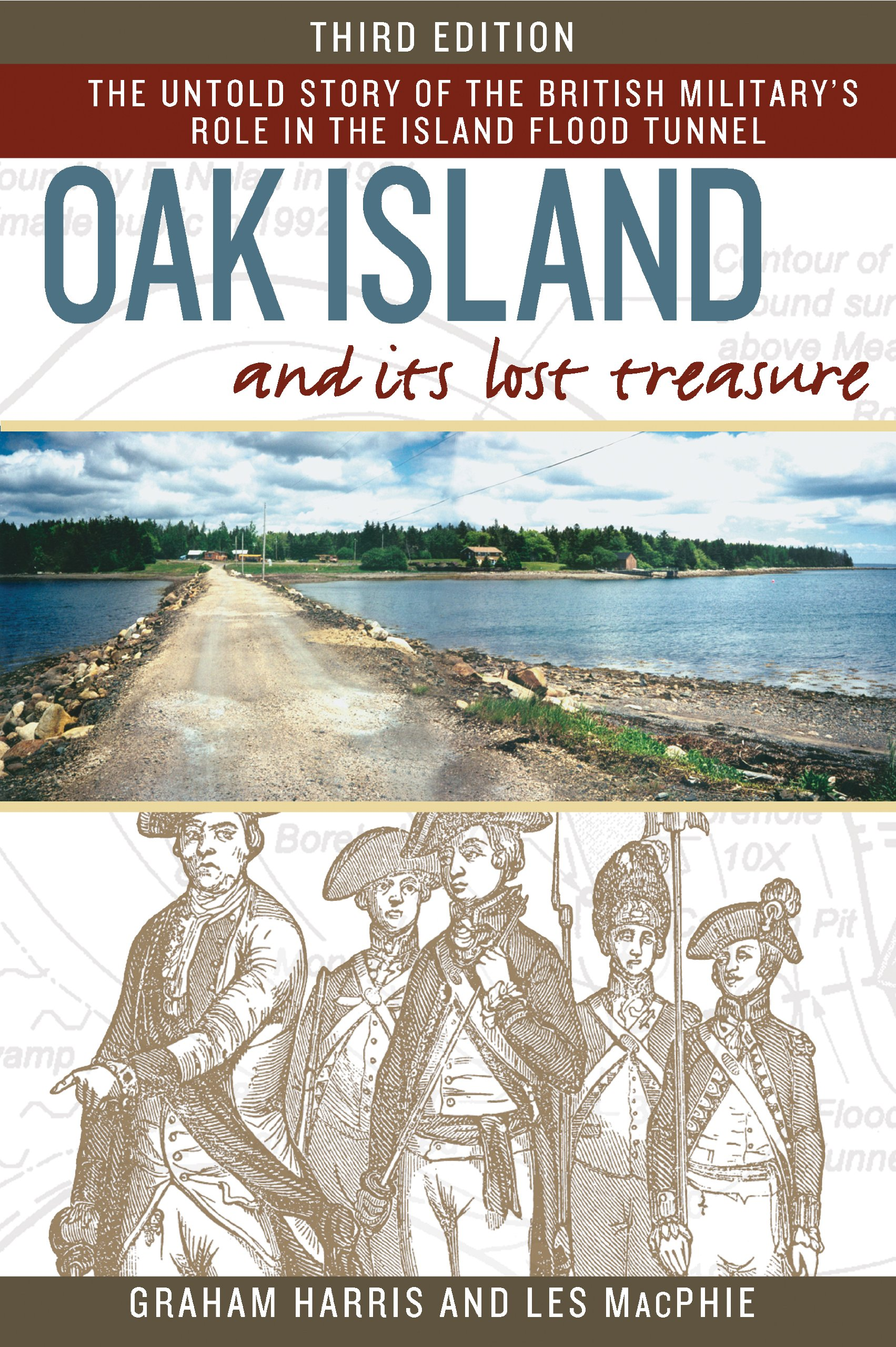 Oak Island and its Lost Treasure: The Untold Story of the British Military's Role in the Island Flood Tunnel