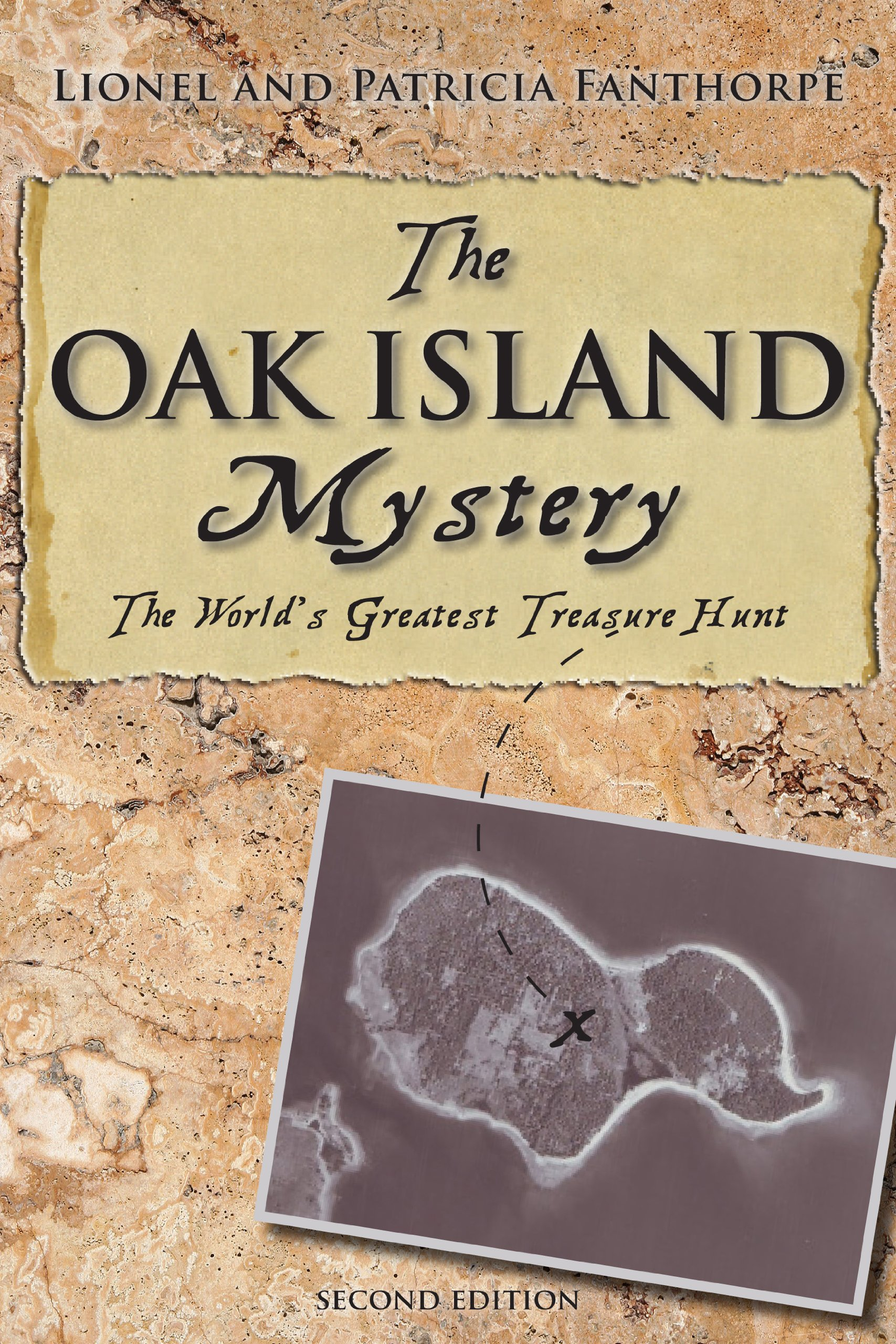 The Oak Island Mystery: The Secret of the World's Greatest Treasure Hunt